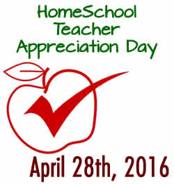 Save the date - Recognizing and Celebrating Homeschool Teachers! April 28th, 2016.