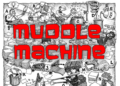 Muddle Machine - What's Wrong With Education